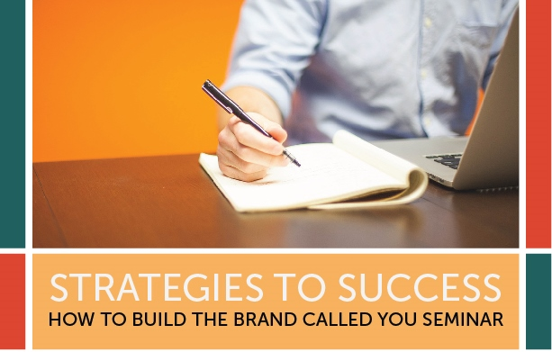 STRATEGIES TO SUCCESS: How To Build The Brand Called You Seminar